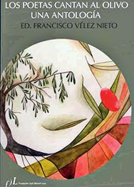 Los poetas cantan al olivo. 2006